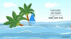 Flash floods & Tsunami!