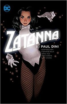 Comics Review: #Zatanna By Paul Dini  B+  Zatanna's vast power makes her very difficult to challenge satisfyingly as a long-term focus character, but her episodic monster-of-the-month adventures are well worth the read.  #DCComics