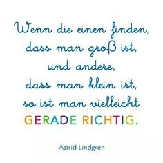 You are right Astrid Lindgren Funny Positive Quotes, Inspirational Quotes About Love, Funny Quotes, Good Marriage Quotes, Career Quotes, Motherhood Funny, Quotes About Motherhood, Top Quotes, Bible Quotes