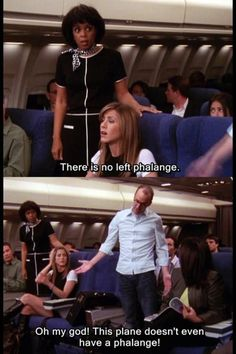 Regina Phalange- causes passengers to leave a flight! Serie Friends, Friends Moments, Friends Tv Show, Friends Forever, 3 Friends, Funny Moments, Best Tv Shows, Best Shows Ever, Favorite Tv Shows