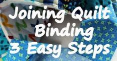 joining quilt binding in three easy steps - how to bind a quilt Quilting Tips, Quilting Tutorials, Quilting Projects, Sewing Projects, Patchwork Quilting, Hand Quilting, Machine Binding A Quilt, Quilt Binding Tutorial, Bias Binding