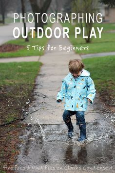 5 tips for photographing outdoor play