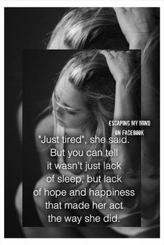 """""""Just tired"""""""