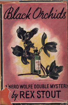Black Orchids, a Nero Wolfe Double Mystery