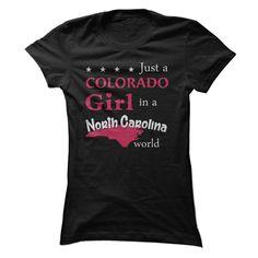 (Tshirt Like) Pride of Colorado Ladies live in North Carolina t-shirt at Guys Tshirt-Lady Tshirt Hoodies, Funny Tee Shirts