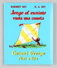 Take a look at this Curious George Flies a Kite Bilingual Hardcover by Curious George Collection on #zulily today!