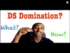 DS Domination - 1) What Is DS Domination? - 2) DS Domination Proof / Review
