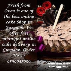 Fresh from Oven is one of the best online cake Shop in Gurgaon. We offer free midnight online cake delivery in Gurgaon. Order Now - 9599057030  #Cakes #EatCake #Online #CakeShop #Midnight #CakeDelivery #Occasion #DeliciousCake #BirthdayCake #WeddingCake #BdayCake #FreshCake #Yummy #CakesInGurgaon #CakeMaster #HomeDelivery #ChocolateCake #Gurgaon #Love #Like #Follow