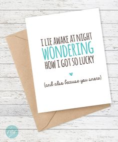 Funny Anniversary Card - I Lie Awake...