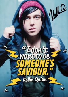 sleeping with sirens kellin quinn...YES! Best. Quote. Ever. Literally what I've been saying for the past idek how long!