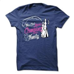 This girl love camping with her family - #sorority shirt #hoodie zipper. PURCHASE NOW => https://www.sunfrog.com/Fishing/This-girl-love-camping-with-her-family-7388436-Guys.html?68278