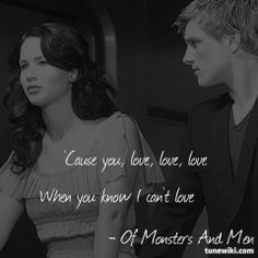 """Katniss And Peeta; Hunger Games Lyrics from Love Love Love by Of Monsters And Men -- #LyricArt for """"Love Love Love"""" by Of Monsters And Men"""