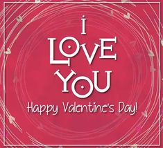 """Send a cute valentine to say """"I love you!"""" Free online Happy Valentine's Day! I Love You ecards on Valentine's Day Happy Valentine Day Video, Valentines Day Quotes For Him, Happy Valentines Day Card, Love Poems, Love Quotes For Him, Valentine's Day Quotes, Life Quotes, I Love You Ecards, Positive Quotes"""