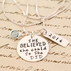 She Believed She Could So She Did Necklace in Sterling Silver | Etsy #tracytayandesigns #shebelievedshecouldsoshedid #inspirationaljewelry #graduationgiftideas