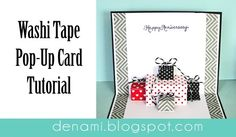 DeNami Photo Tutorial: Washi Tape Pop-Up Card