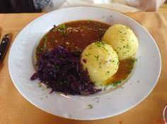 Sauerbrauten und Klöße. Pot roast and baseball-sized potato dumplings. Germans don't kid around with carbs.