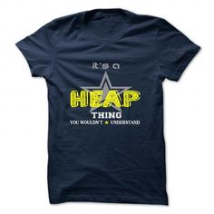 HEAP T Shirts, Hoodies. Check price ==► https://www.sunfrog.com/Camping/HEAP-127316883-Guys.html?41382