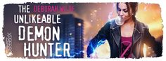 Tome Tender: #Cover Reveal - The Unlikeable Demon Hunter by Deb...