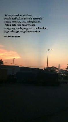 Quotes Indonesia Fiersa Besari Ideas For 2019 Quotes Rindu, Nature Quotes, Mood Quotes, People Quotes, Poetry Quotes, Positive Quotes, Funny Quotes, Life Quotes, Qoutes