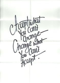 Accept what you can't change. Change what you can't accept. - Wise Words Of Wisdom, Inspiration & Motivation Now Quotes, Words Quotes, Great Quotes, Quotes To Live By, Motivational Quotes, Life Quotes, Inspirational Quotes, Sayings, Good Change Quotes