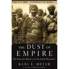 The dust of  empire - Karl E. Meyer