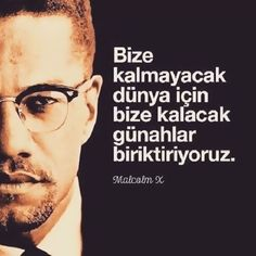 Duygulara Tercüman Olan Site... Wise Quotes, Book Quotes, Inspirational Quotes, Islam, Good Sentences, Malcolm X, Thing 1, Meaningful Quotes, Cool Words