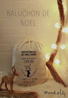 Quelle belle idee....! The French equivalent to the Christmas stockings, le baluchon de noel - a bag customized to the name of the lucky children or grown-ups, to keep all the Christmas presents.