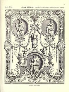 An historical guide to French interiors - this design for a panel by Jean Berain from late and early century period Arabesque, Vintage Prints, Vintage Decor, Decoration, Art Decor, Interior Design History, French Architecture, Mural Art, Ancient Art