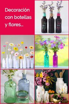Decoración con botellas de cristal y flores. Floreros DIY. Botellas de vidrio recicladas para decorar. #manualidades #diy #botellasrecicladas #flores #estiloydeco