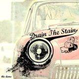 DRAIN THE STAIN-Grunge / Alternative