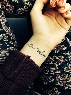 "Deo Volente - ""God Willing"" in Latin. 12/26/13. Wrist tattoos."