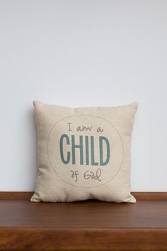 I am a Child of God 8x8 Pillow. LDS Primary Baptism Gift. Christian Gift for grandchild. Daughter of a King.Young Women Gift. LDS Child Song by cayteelynn on Etsy https://www.etsy.com/listing/185761459/i-am-a-child-of-god-8x8-pillow-lds
