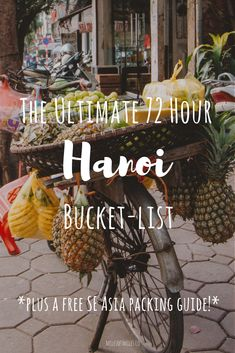 The Complete and Ultimate 72 Hour Bucket-List for Hanoi Vietnam! Click and Save . The Complete and Vietnam Travel Guide, Asia Travel, Travel Tips, Girl Travel, Travel Wear, Travel Fashion, Travel Goals, Travel Hacks, Travel Destinations