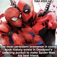 Uhhhhhh last I checked they were, plus Deadpool is like twice the age of spiderman. <<Depends what Spider you go by. Also Deadpool is not het. I don't know what he is but he is not het. <<< Deadpool is pan Marvel Dc Comics, Bd Comics, Marvel Memes, Marvel Avengers, Deadpool X Spiderman, Deadpool Film, Deadpool Facts, Deadpool Quotes, Deadpool Tattoo