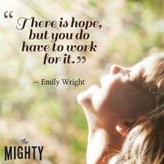 23 Messages of Hope for Those Starting Their Mental Illness Recovery Journey | The Mighty