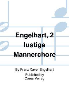 Engelhart, 2 lustige Mannerchore