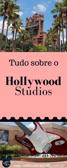 Tudo sobre o Hollywood Studios, um dos parques mais radicais da Disney, com atrações incríveis e super modernas.