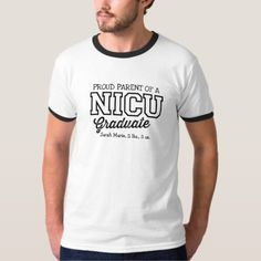 Proud Parent of a NICU Graduate Men's T-Shirt