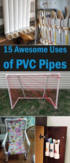 Here are 15 awesome uses of PVC pipes in your home and garden.