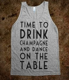 Time To Drink Champagne