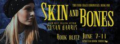 #BookBlitz – Skin and Bones by Susan Harris | Ali - The Dragon Slayer http://cancersuckscouk.ipage.com/bookblitz-skin-and-bones-by-susan-harris/