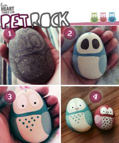 Pet Owl-Rocks 1 - find a smooth pebble and draw your owl in pencil 2 - paint in the main blocks of colour. I used Matte paint (the type you paint your bedroom walls with as it doesn't dry shiny. 3 - add details like the spots on the owls chest, eyes and beak etc. Use a black ink pen to draw the eyes and outline of the beak. 4 - yay