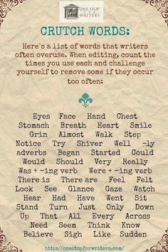 Crutch Words: Challenge yourself to remove some of these words if they are overused