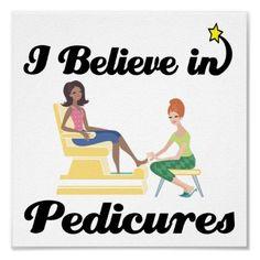 Pedicures!!! Yes, I do.  I realllllly, reallllly do!