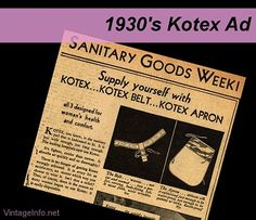 "1930's Vintage Kotex Ad - I hated that Kotex belt! time. And what is this ""apron"" they talk about?"