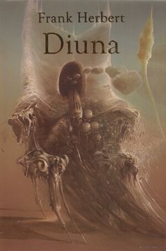 Dune in Polish Dune Herbert, Frank Herbert, Dune Series, Good Books, Books To Read, Dune Art, Science Fiction Authors, David Lynch, The Dunes