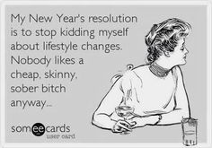 New Years resolution sarcastic