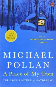A Place of My Own: The Architecture of Daydreams by Michael Pollan http://www.amazon.com/dp/0143114743/ref=cm_sw_r_pi_dp_e7Znub0EKXRV5