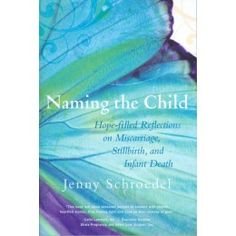 Naming the child - Jenny Schroedel