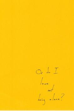 yellow.quenalbertini: Hand- written Love Notes #37